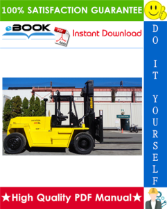 Hyster H300XL, H330XL, H360XL (C019) Forklift Trucks Service Repair Manual | eBooks | Technical