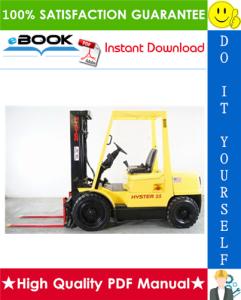 Hyster H2.00XM (H45XM), H2.50XM (H50XM), H55XM, H3.00XM (H60XM), H3.20XML (H65XM) [D177] Forklift Trucks Service Repair Manual | eBooks | Technical