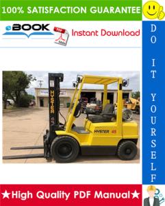 Hyster H45XM, H50XM, H55XM, H60XM, H65XM (H177) Forklift Trucks Service Repair Manual | eBooks | Technical