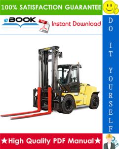 Hyster H300HD2, H330HD2, H360HD2, H360HD2-EC, H210-48HD2, H230-48HD2, H250-48HD2 (K019) Heavy-Duty Forklift Trucks Service Repair Manual | eBooks | Technical
