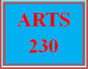 ARTS 230 Entire Course | eBooks | Education