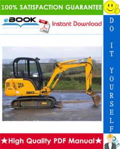 jcb 802.7 plus, 802.7 super, 803 plus, 803 super, 804 plus, 804 super, 804 super mini excavator service repair manual