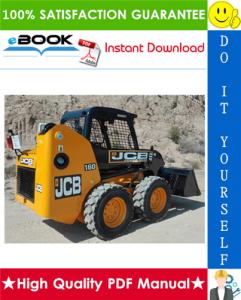 jcb robot 160, 170, 170hf, 180t, 180t hf skid steer loader service repair manual