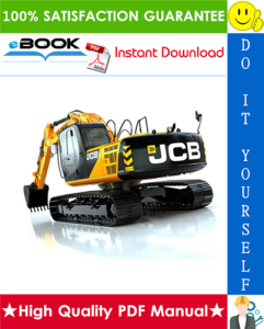 JCB JS200, JS210, JS220, JS240, JS260 Tracked Excavators Service Repair Manual | eBooks | Technical