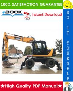 JCB JS130W, JS145W, JS160W, JS175W Wheeled Excavators Service Repair Manual | eBooks | Technical