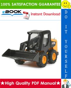 JCB 225, 225T, 260, 260T, 280, 300, 300T, 320T, 330 Skid Steer Loader (ROBOT) Service Repair Manual | eBooks | Technical