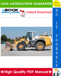 Liebherr L544, L554, L564, L574 Wheel Loader Service Repair Manual | eBooks | Technical