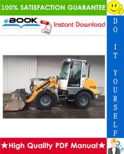 Liebherr L506, L507, L508, L509, L510 Stereo Wheel Loader Service Repair Manual | eBooks | Technical