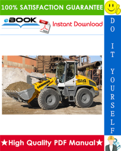 Liebherr L507S, L509S, L514 Stereo Wheel loader Service Repair Manual | eBooks | Technical