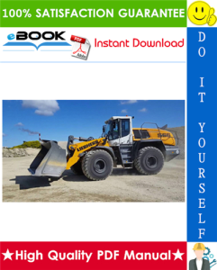 Liebherr L566 - 1616 Wheel loader Service Repair Manual | eBooks | Technical