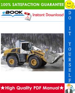 Liebherr L576 - 1169 Wheel loader Service Repair Manual | eBooks | Technical