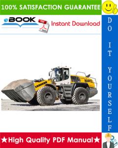 Liebherr L580 - 459LG Wheel loader Service Repair Manual | eBooks | Technical