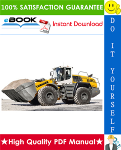 Liebherr L580 - 1412 Wheel loader Service Repair Manual | eBooks | Technical