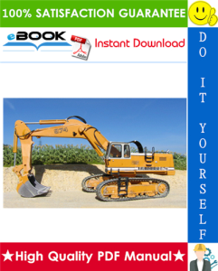 Liebherr R974, R984 Tracked Excavator Service Repair Manual | eBooks | Technical