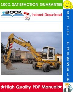 Liebherr A308, A310, A310B, A312, A316 Wheel Excavator Service Repair Manual | eBooks | Technical