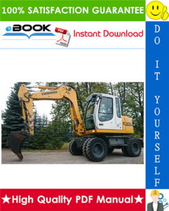 Liebherr A309, A311, A312, R313, A314, A316, R317 Litronic TCD Wheel Excavator Service Repair Manual | eBooks | Technical