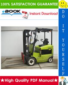 Clark ECG 20, EPG 20, ECG 25, EPG 25, ECG 30, EPG 30, ECG 30x, ECG 32 Forklift Trucks Service Repair Manual   eBooks   Technical