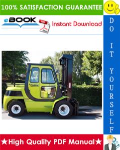 Clark CMP50D, CMP60D, CMP70D, CMP75SD, MP50L, CMP60L, CMP70L, CMP75SL, SF50L, SF60L, SF70L, SF75SL, SF50D, SF60D, SF70D, SF75SD Forklift Trucks Service Repair Manual   eBooks   Technical