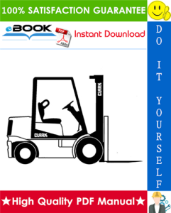 Clark CGC20, CGC25, CGC30, CGP20, CGP25, CGP30, CDP20, CDP25, CDP30 Forklift Trucks Service Repair Manual | eBooks | Technical