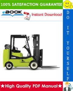 Clark CGC 40, CGC 70, CGP 40, CGP 70 Forklift Trucks Service Repair Manual | eBooks | Technical