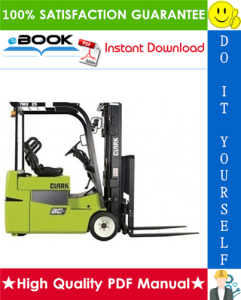 Clark TMX12, TMX13, TMX15S, TMX15, TMX17, TMX18, TMX20, TMX20x, TMX25,EPX16, EPX18 Forklift Trucks Service Repair Manual | eBooks | Technical
