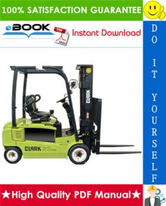 Clark SF15L, CMP15L, SF18L, CMP18L, SF20SL, CMP20SL, SF15D, CMP15D, SF18D, CMP18D, SF20SD, CMP20SD Forklift Trucks Service Repair Manual | eBooks | Technical