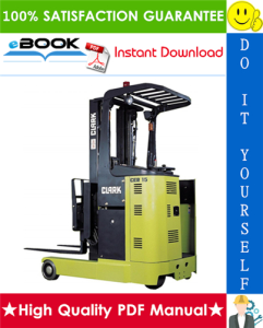 Clark CER10, CER13, CER14, CER15, CER18, CER20, CER25 Forklift Trucks Service Repair Manual | eBooks | Technical