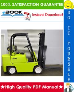Clark C500-Y180, C500-Y200S, C500-Y225S, C500-Y225L, C500-Y250S, C500-Y250L, C500-Y300S, C500-Y300L, C500-Y350, C500-Y165M, C500-Y200M Forklift Trucks Service Repair Manual | eBooks | Technical