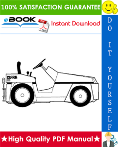 clark dt 30e, dt 50e, dt 60e diesel towing tractors service repair manual