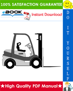 Clark C15, C15C, C18, C18C, C20s, C20sC, C20, C20C, C25, C25C, C30, C30C, C32C, C35 Forklift Trucks Service Repair Manual | eBooks | Technical
