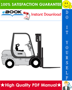 Clark CMP15L, CMP18L, CMP20SL, CMP15D, CMP18D, CMP20SD Forklift Trucks Service Repair Manual | eBooks | Technical