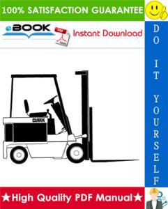 Clark ECS17, ECS20, ECS22, ECS25, ECS27, ECS30 HI Performance Supplement Forklift Trucks Service Repair Manual | eBooks | Technical