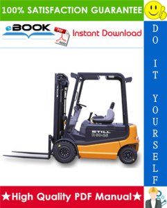 Still R60-20, R60-22, R60-25, R60-30, R60-35, R60-40, R60-45, R60-50 Electric Fork Truck Service Repair Manual | eBooks | Technical