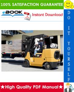 Caterpillar Cat GC35K, GC40K, GC40K STR, GC45K SWB, GC45K, GC45K STR, GC55K, GC55K STR, GC60K, GC70K, GC70K STR Lift Trucks Service Repair Manual | eBooks | Technical