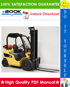 Caterpillar Cat GP20N, GP25N, GP30N, GP35N, GP35AN Lift Trucks Service Repair Manual | eBooks | Technical