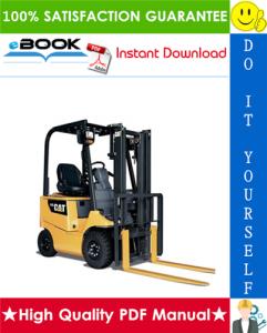 Caterpillar Cat EC15K, EC18K, EC18KL, EC20K, EC25K, EC25KE, EC25KL, EC30K, EC30KL Lift Trucks Service Repair Manual | eBooks | Technical