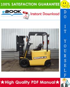 Caterpillar Cat EP20K PAC, EP25K PAC, EP30K PAC, EP35K PAC Lift Trucks Service Repair Manual | eBooks | Technical