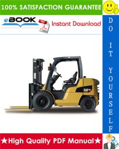 Caterpillar Cat DP40, DP45, DP50 Lift Trucks Service Repair Manual | eBooks | Technical