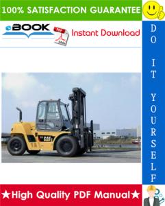 Caterpillar Cat DP80N, DP90N Lift Trucks Service Repair Manual | eBooks | Technical