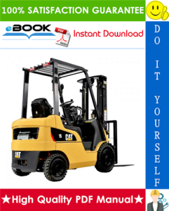 Caterpillar Cat DP15 AC, DP18 AC, DP20 AC, DP25 AC, DP30 AC, DP35 AC, GP15 AC, GP18 AC, GP20 AC, GP25 AC, GP30 AC, GP35 AC Lift Trucks Service Repair Manual | eBooks | Technical