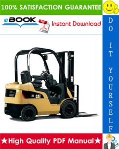 Caterpillar Cat GP20HN, GP25HN Lift Trucks Service Repair Manual   eBooks   Technical