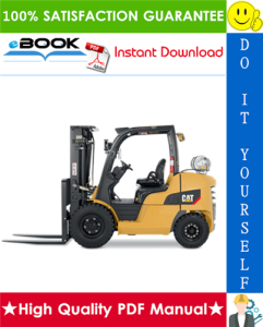 Caterpillar Cat GP40N, GP45N, GP50N, GP55N, GP50CN Lift Trucks Service Repair Manual | eBooks | Technical