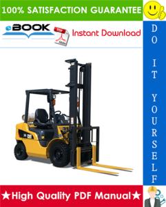 caterpillar cat gpe20n, gpe20zn, gpe25n, gpe25zn, gpe30n, gpe35n, gpe35an lift trucks service repair manual