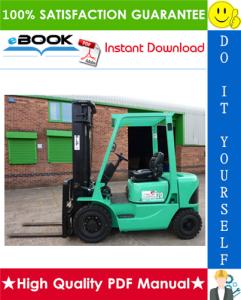 mitsubishi fd20k mc, fd25k mc, fd30k mc, fd35k mc forklift trucks service repair manual