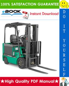 mitsubishi fbc15, fbc20, fbc25, fbc30 forklift trucks service repair manual