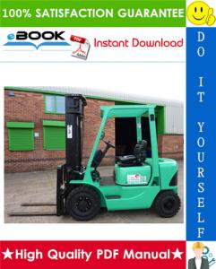mitsubishi fd20k ac, fd25k ac, fd30k ac, fd35k ac forklift trucks service repair manual