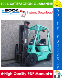 mitsubishi fd15k mc, fd18k mc, fg15k mc, fg18k mc forklift trucks chassis, mast and options service repair manual