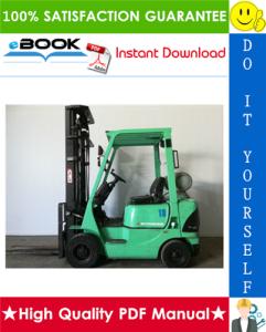 mitsubishi fd15k ac, fd18k ac, fg15k ac, fg18k ac forklift trucks chassis and mast service repair manual