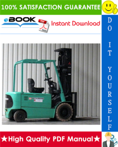 Mitsubishi FB20K, FB25K, FB30K, FB35K Forklift Trucks Chassis, Mast and Options Service Repair Manual | eBooks | Technical