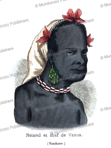 Chief of Vanikoro, Adolphe Franc¸ois Pannemaker, 1844 | Photos and Images | Travel